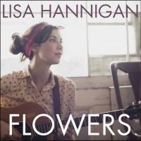 Purchase Lisa Hannigan - Flowers (CDS)