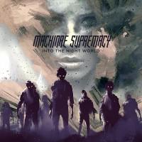 Purchase Machinae Supremacy - Into The Night World