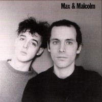 Purchase Max & Malcolm - Max & Malcolm (Vinyl)