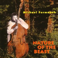 Purchase Michael Formanek - Nature Of The Beast