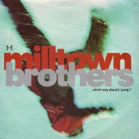 Purchase Milltown Brothers - Which Way Should I Jump? (EP) (Vinyl)