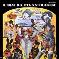 Purchase A Turma Da Pilantragem - O Som Da Pilantragem (Vinyl)