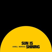 Purchase Axwell Λ Ingrosso - Sun Is Shining (Remixes) (EP)