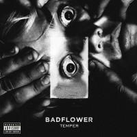 Purchase Badflower - Temper (EP)
