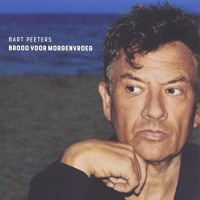 Purchase Bart Peeters - Brood Voor Morgenvroeg