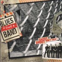 Purchase Blues Power Band - Shoot, Shoot, Don't Talk !
