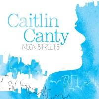 Purchase Caitlin Canty - Neon Streets (EP)