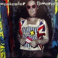 Purchase Flowered Up - Weekender (CDS)