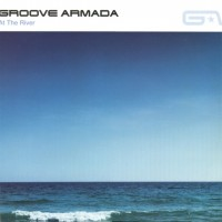 Purchase Groove Armada - At The River (CDS)