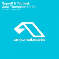 Purchase Super8 & tab - Let Go (Feat. Julie Thompson) (CDS)