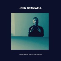 Purchase John Bramwell - Leave Alone The Empty Spaces