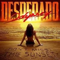 Purchase Odyssey Desperado - Don't Miss The Sunset