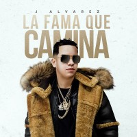 Purchase J Alvarez - La Fama Que Camina (CDS)