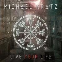 Purchase Michael Kratz - Live Your Life
