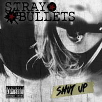 Purchase Stray Bullets - Shut Up