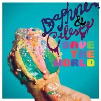 Purchase Daphne & Celeste - Daphne And Celeste Save The World