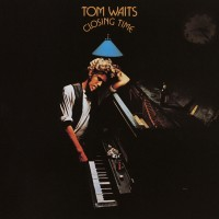 Purchase Tom Waits - Closing Time (Remastered 2018)