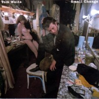 Purchase Tom Waits - Small Change (Remastered 2018)
