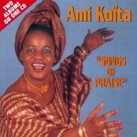 Purchase Ami Koita - Songs Of Praise