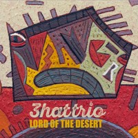 Purchase 3Hattrio - Lord Of The Desert