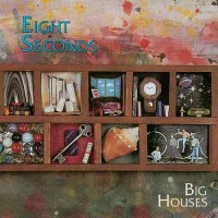 Purchase Eight Seconds - Big Houses (Tape)