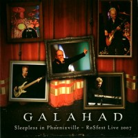 Purchase Galahad - Sleepless In Phoenixville - Rosfest Live 2007 CD1