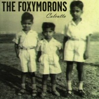Purchase The Foxymorons - Calcutta