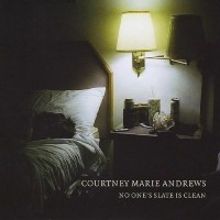 Purchase Courtney Marie Andrews - No One's Slate Is Clean