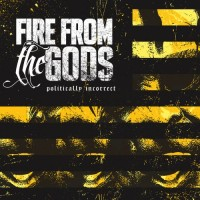Purchase Fire From The Gods - Politically Incorrect (EP)