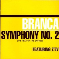 Purchase Glenn Branca - Symphony No. 2 (The Peak Of The Sacred)