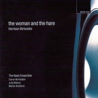 Purchase Harrison Birtwistle - The Woman And The Hare