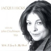 Purchase Jacqui Hicks - With A Song In My Heart (With John Critchinson)