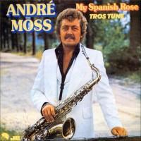 Purchase Andre Moss - My Spanish Rose (Vinyl)