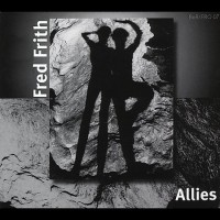 Purchase Fred Frith - Allies
