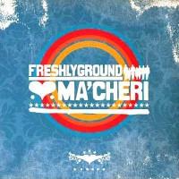 Purchase Freshlyground - Ma' Cheri