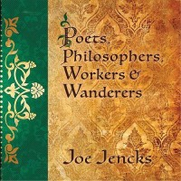 Purchase Joe Jencks - Poets, Philosophers, Workers & Wanderers