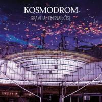 Purchase Kosmodrom - Gravitationsnarkose