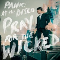 Purchase Panic! At The Disco - Pray For The Wicked
