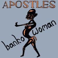 Purchase Apostles - Banko Woman (Vinyl)