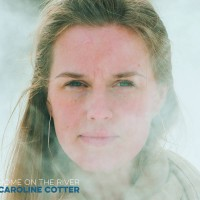 Purchase Caroline Cotter - Home On The River