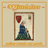 Purchase Mittelalter Sound Orchester - Mittelalter - Ancient Sounds And Moods