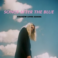 Purchase Krakow Loves Adana - Songs After The Blue