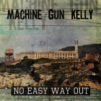 Purchase Machine Gun Kelly (Ita) - No Easy Way Out