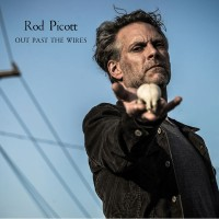 Purchase Rod Picott - Out Past The Wires