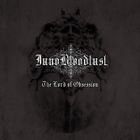 Purchase Juno Bloodlust - The Lord Of Obsession