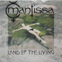 Purchase Mantissa - Land Of The Living (CDS)