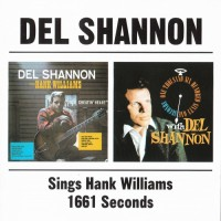 Purchase Del Shannon - Sings Hank Williams & 1661 Seconds