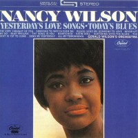 Purchase Nancy Wilson - Yesterday's Love Songs...Today's Blues (Vinyl)