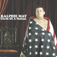 Purchase Ralphie May - Girth Of A Nation