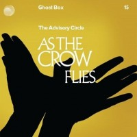 Purchase The Advisory Circle - As The Crow Flies